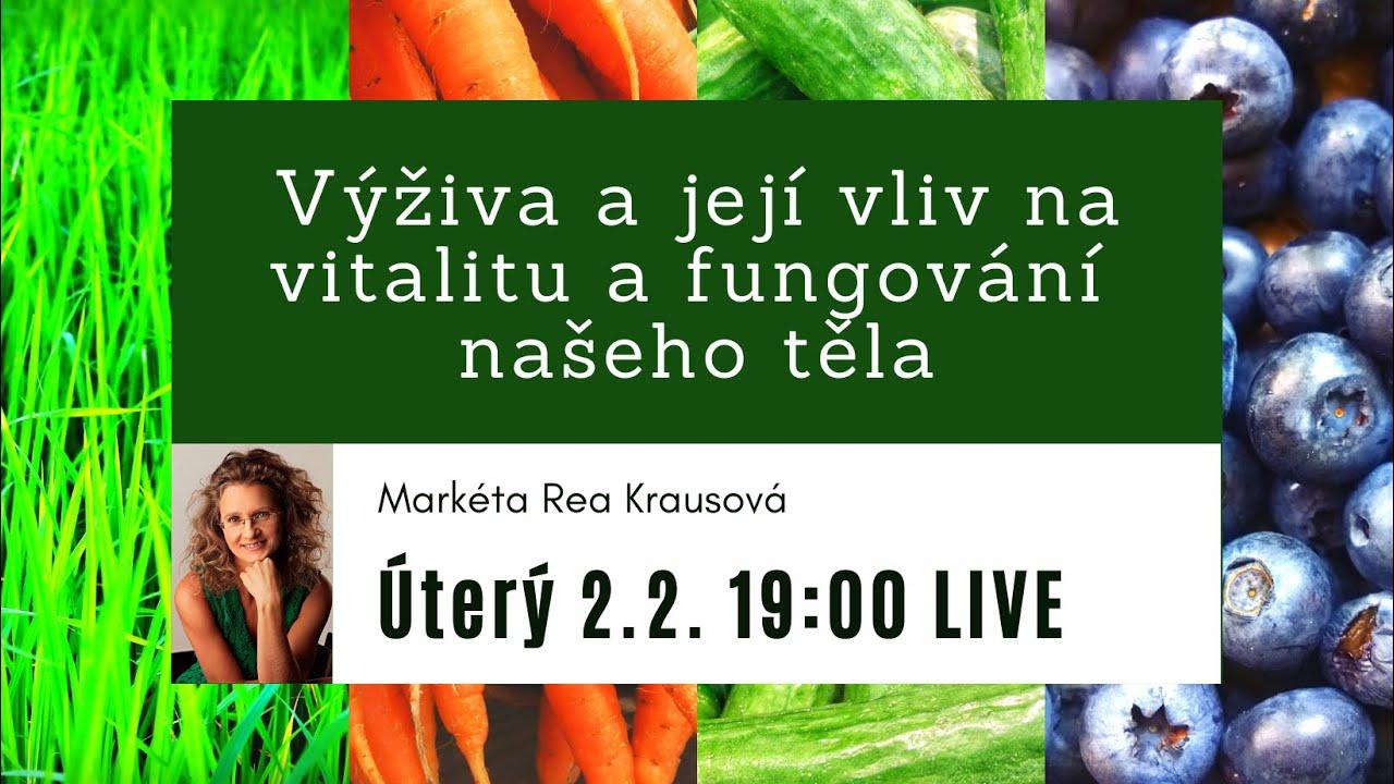 Download Rozhovor s Markétou Reou Krausovou na téma Výživa a její vliv na vitalitu a fungování našeho těla