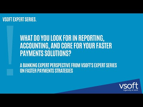Does your faster payment solution do this? What features to look for from a bankers perspective.