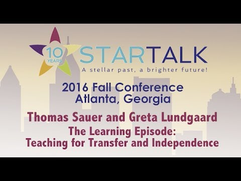 Thomas Sauer, Greta Lundgaard - The Learning Episode: Teaching for Transfer and Independence