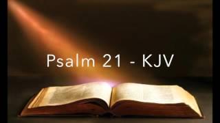 Psalm 21 KJV King James Version Old Testament Holy Bible Verse Audio Bible English