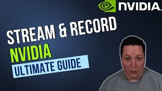 How to Stream and Record with GeForce Experience