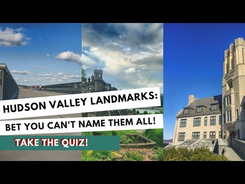 Hudson Valley Landmarks: Bet you can't name them ALL!