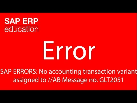 SAP ERRORS : No accounting transaction variant assigned to //AB Message no. GLT2051