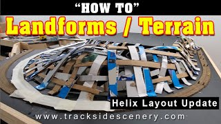 HOW-TO MODEL Landforms/Terrain for your model railroad