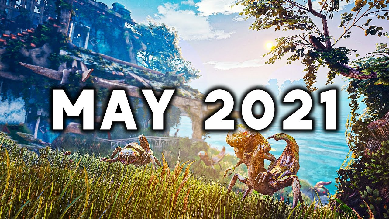 TOP 10 Best New Upcoming Games of May 2021