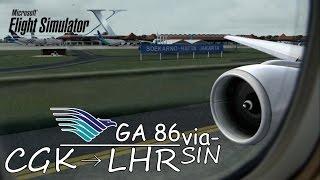 Boeing 777 | Garuda Indonesia GA 86 | Jakarta to Singapore [FSX HD]