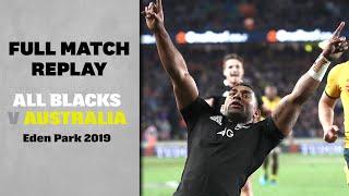 FULL MATCH: All Blacks v Australia (2019 – Eden Park)
