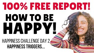 ❤️ FREE REPORT! Happiness Challenge for Expats  Day 2