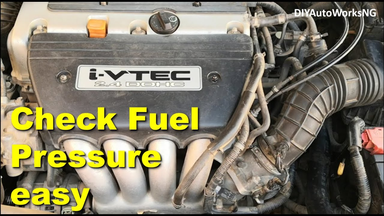 How To Check Fuel Pressure On 2003 2007 Accord 2 4l