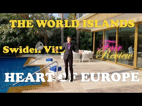 Journey to The World Islands Dubai Part 2.  Fair review of Sweden Villa in Heart of Europe