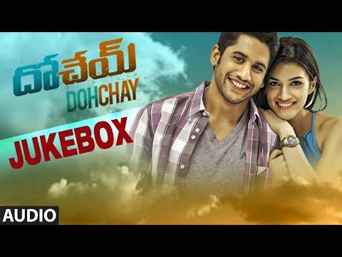 Dohchay Jukebox | Full Audio Songs | Naga Chaitanya, Kriti Sanon