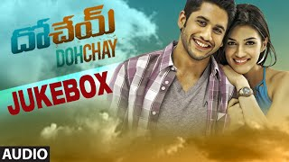 Dohchay Jukebox | Full Audio Songs | Naga Chaitanya, Kriti Sanon