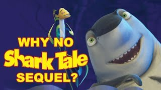Why No Shark Tale Sequel?