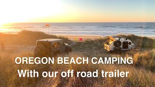 Oregon Beach Camping With Our Teardrop Trailer