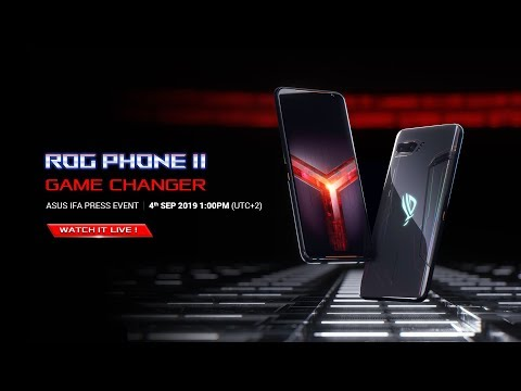 ROG PHONE II - Game Changer | ASUS IFA PRESS EVENT 2019