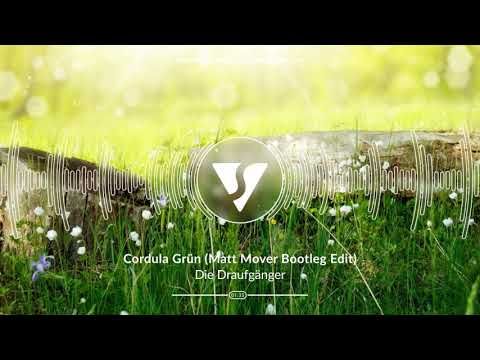 Die Draufgänger- Cordula Grün (Matt Mover Bootleg Edit)