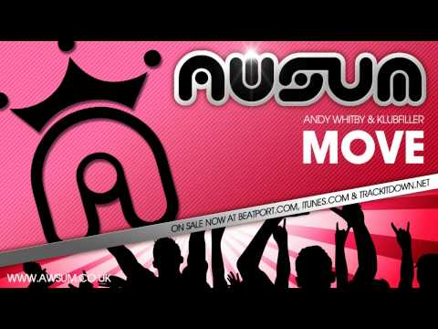 MOVE By Andy Whitby & Klubfiller - ON SALE NOW @ AWSUMRECORDS.COM