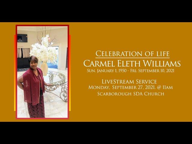 Celebration of Life | Carmel Williams | Sep 27, 2021