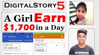 #DigitalStory 5 - She Earn $1700/Day From Blogging [AdSense Earning Proof]