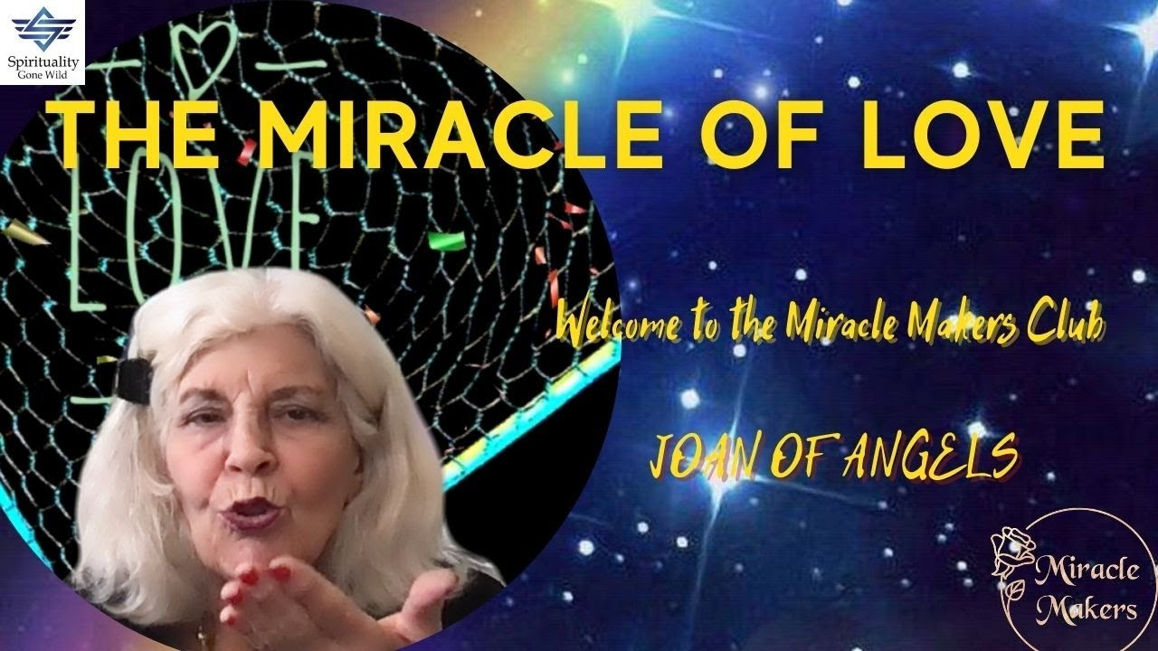 The Miracle of Love - Welcome to the Miracle Makers Club