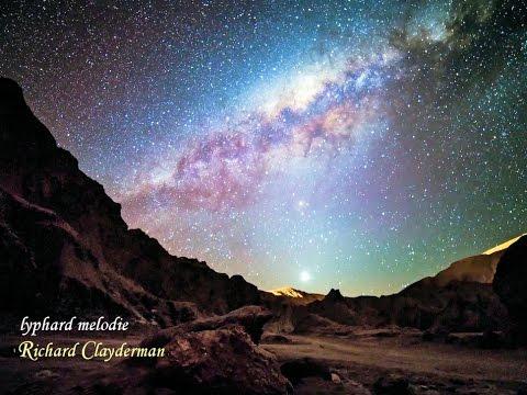 ❤♫ Richard Clayderman - lyphard melodie(星空)