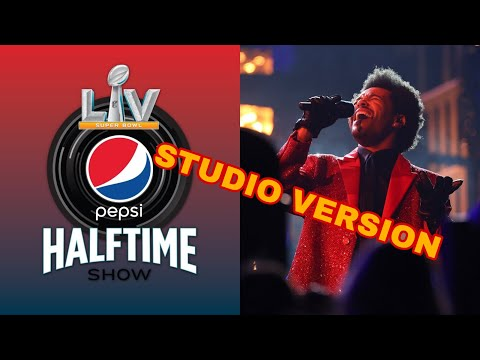 The Weeknd's Pepsi Super Bowl LV Halftime Show STUDIO VERSION (No Crowd)
