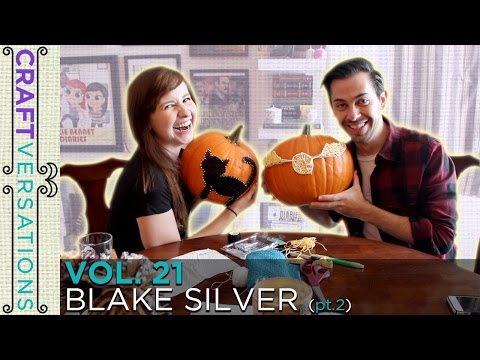 Craftversations! Volume Twenty-One, Part Two, with Blake Silver!