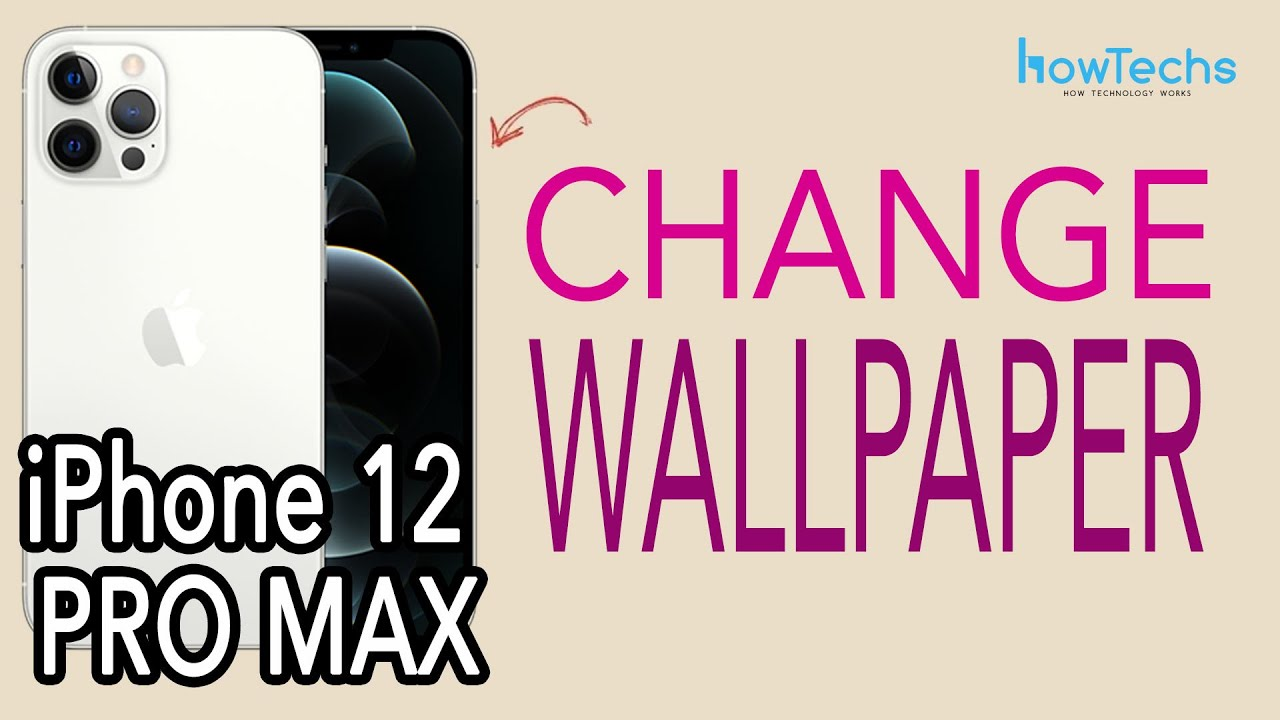 Iphone 12 Pro Max How To Change Wallpaper Howtechs Youtube