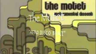 The Motet - Afro Disco Beat