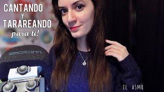 ♡ASMR español♡ CANTANDO y TARAREANDO para ti! 🎵 ❤ (+ hair brushing) #1♥