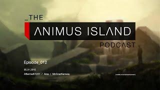 Animus Island Episode 12 - Matt from Dan & Matt, Sages, and OSTs