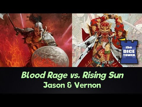 Blood Rage vs. Rising Sun -  Jason and Vernon