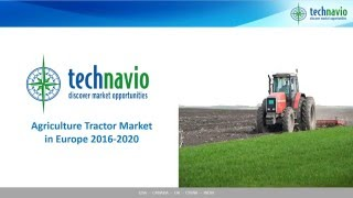 Agriculture Tractor Market in Europe 2016-2020