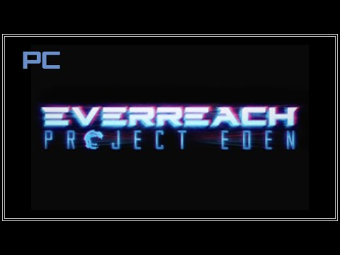 Everreach Project Eden Pc Gameplay Ultra Settings HD |