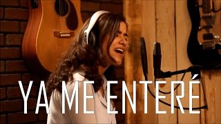 Video Ya Me Enteré - Reik (cover) Natalia Aguilar download MP3, 3GP, MP4, WEBM, AVI, FLV November 2017