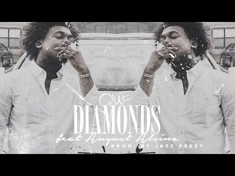 Que - Diamonds ft. August Alsina