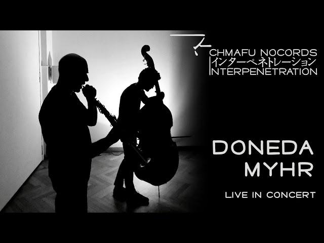 Doneda/Myhr @ Interpenetration 1.9.1