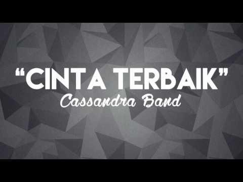 Cassandra Band - Cinta Terbaik (Chord + Lirik)