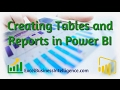 Creating Tables and Reports in Power BI