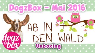 "DogzBox | Mai-Box 2016 ""Ab in den Wald"" 