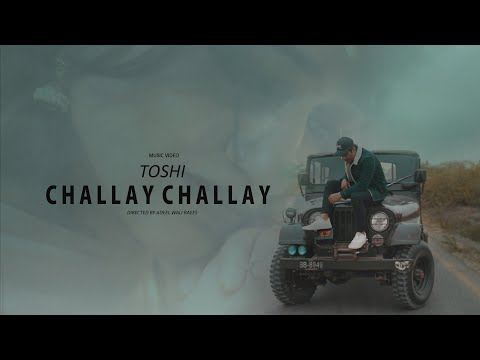 TOSHI - CHALLAY CHALLAY (Official Music Video)   Sindhi EDM   Latest Song 2019