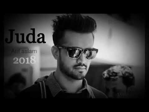juda Atif aslam best audio song 2018