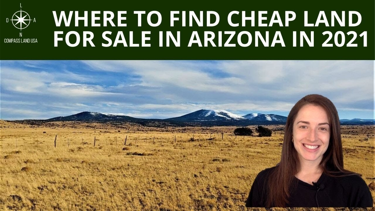 Where to Find Cheap Land for Sale in Arizona in 2021