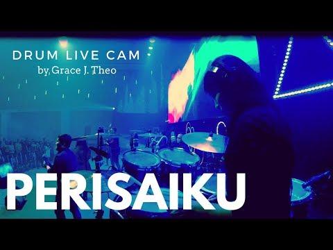 Drum Live Cam By Grace J. Theo - Perisaiku (NDC Worship)