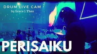 Gambar cover Drum Live Cam by Grace J. Theo - Perisaiku (NDC Worship)
