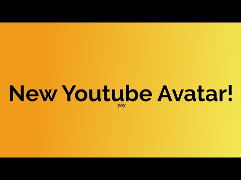 New YouTube Avatar!