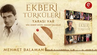 Mehmet Balaman - Yarası Var
