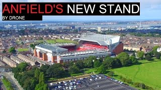 Anfield's NEW Stand DRONE FOOTAGE