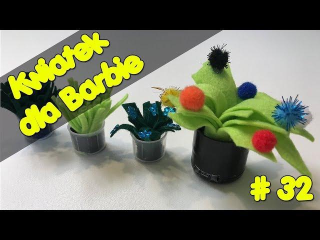 Barbie - Kwiatek dla Barbie   Kwiatek w doniczce 🌺💐💃   Flower for Barbie   Zrób to sama #32