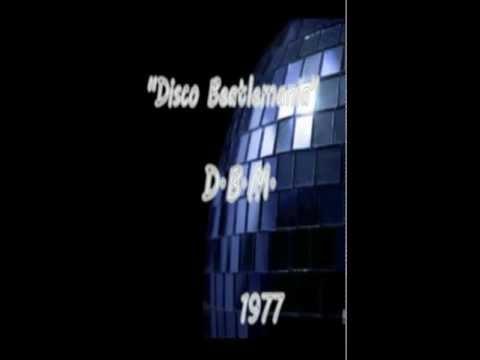 D.B.M. - Disco Beatlemania(1977 Disco rock)